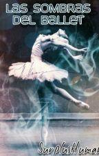 Las sombras del ballet by SurplusHuman
