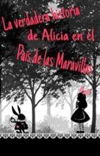 La Verdadera Historia de Alicia en el País de las Maravillas by LaVerdaderaHistoria