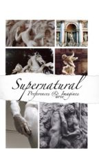 Supernatural Preferences & Imagines by Aricorns
