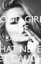 Good girls are bad girls by Emi_is_a_penguin77