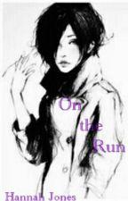 On The Run by TheDARKNightFall