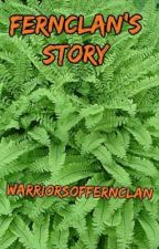 Fernclan's Story by WarriorsOfFernclan