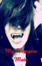 My Vampire Mate by BoyxBoyWriter