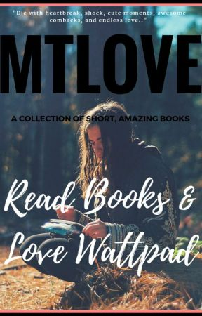 Read Books & Love Wattpad by mtlove