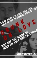 Drunk on love || L.H& L.J. || by Kmaclifford