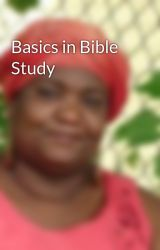 Basics in Bible Study by CaroleMcDonnell