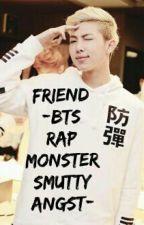 Friend [BTS Rap Monster Smutty Angst} by MelloKim