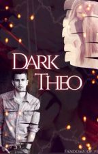 Dark Theo by fandoms_of_feels