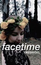 facetime // au ⌲ r.s.l by YIKESRYDEL