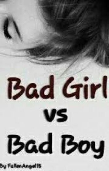 Badgirl Vs Badboy