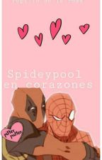 Spideypool; En corazones♡[🍓Editando🍓] by Eros_Apollo