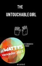 The Untouchable Girl || n.h.✔ by w-asted