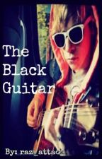 The Black Guitar: A Ross Lynch Love Story by raz_attack