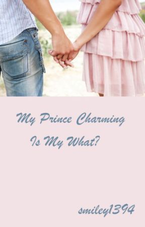 My Prince Charming Is My What?!? (teacher/ student) by smiley1394