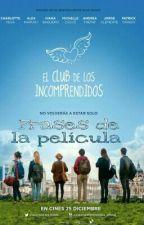 """Frases de """"El Club De Los Incomprendidos"""" (Película) by IneesW18"""
