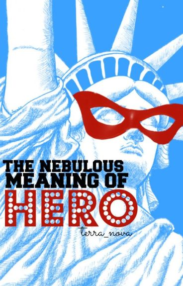The Nebulous Meaning of 'Hero'