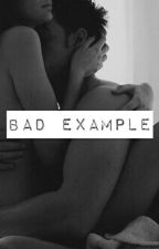 Bad Example by lonelybadlands