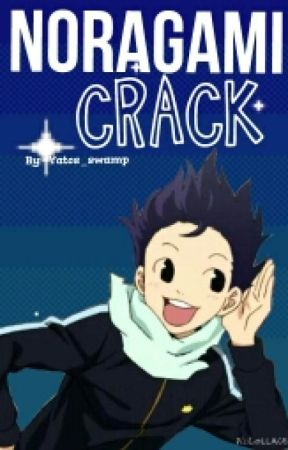 Noragami CRACK by FrootyTwodee