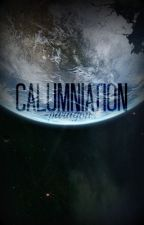 Calumniation // Jasper Jordan by -paragons