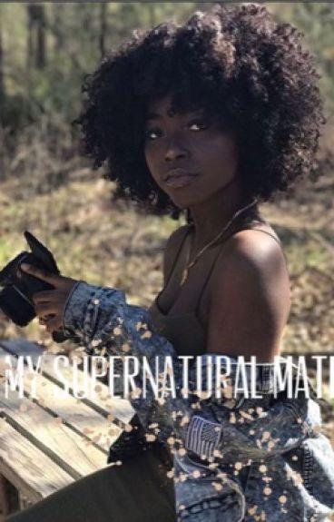 My Supernatural Mate(BWWM)