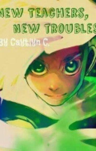 New Teachers, New Troubles (Danny Phantom Fanfic)