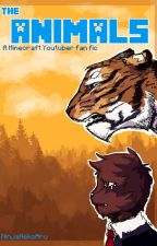 The Animals by NinjaNekoAru