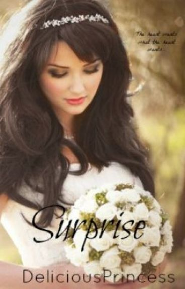 Surprise[Unedited] by DeliciousPrincess
