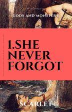 She never forgot. by addictedwhitewalker