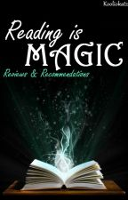 Reading Is Magic ~ Reviews & Recommendation by Kooliokatz