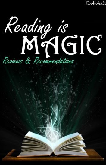 Reading Is Magic ~ Reviews & Recommendation
