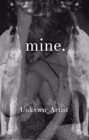 mine. by Unkxwn_Artist