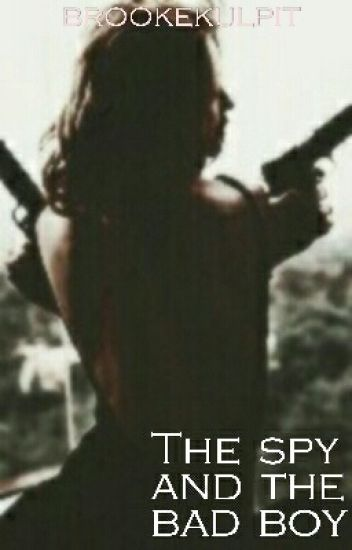 The Spy and the bad boy