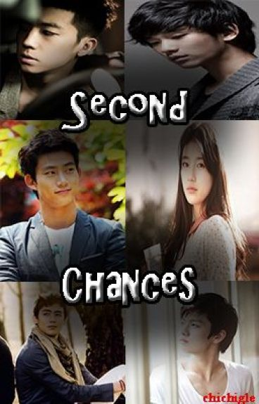 Second Chances (Half Fiction) by Chichigle