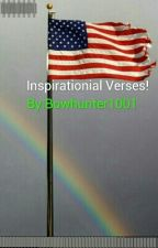 Inspirationial Verses! by Bowhunter1001