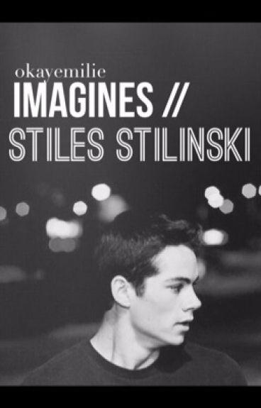 imagines // stiles stilinski