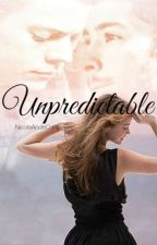 Unpredictable (#2 Another Love) by NicoleAndeCa