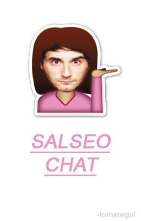Salseo chat | Youtubers by -tomxregui