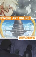 Sword Art Online: White Fragment by -_Reve_-