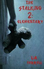 The Stalking 2: Elementary by _Fiction_Addict_