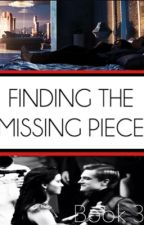 Finding the Missing Piece: Book 3 by cogdill