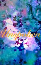 Unspoken by SaucyOneCurious