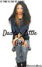 Daddy's Little Girl. by Criminal_Mindz
