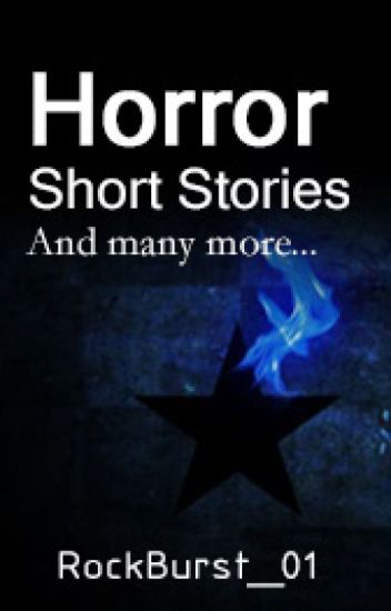 Horror Short Stories and Many More