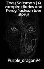 Zoey Saltsman ( A vampire diaries ,Percy Jackson, Avengers love story) by Purple_dragon94