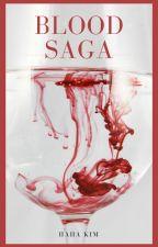 BLOOD SAGA by Hahakim
