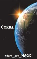 CORBA. by stars_are_MAGIC
