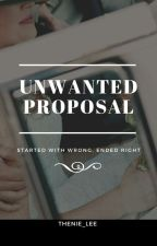 Unwanted Proposal [Completed] by thenie_lee