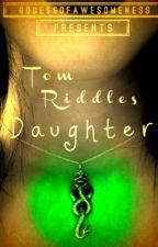 Tom Riddles Daughter by GoddesOfAwesomeness