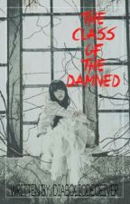 The Class of the Damned by diabolicdeceiver