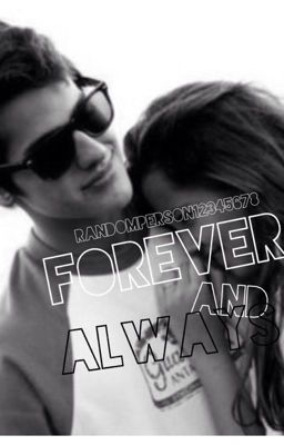Forever and Always (A Camila Cabello love story)